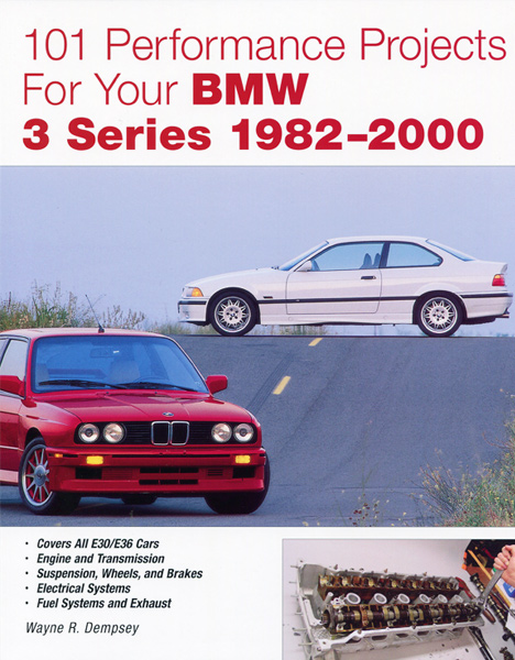 101 Projects for your BMW 3-Series