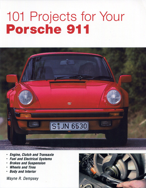 101 Projects for your Air-Cooled Porsche 911